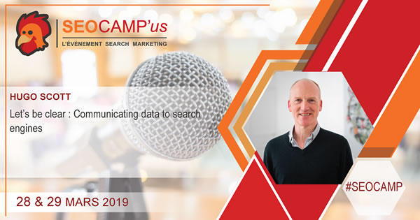 presentation card for Hugo Scott at the SEO Campus conference in Paris 29-03-2019